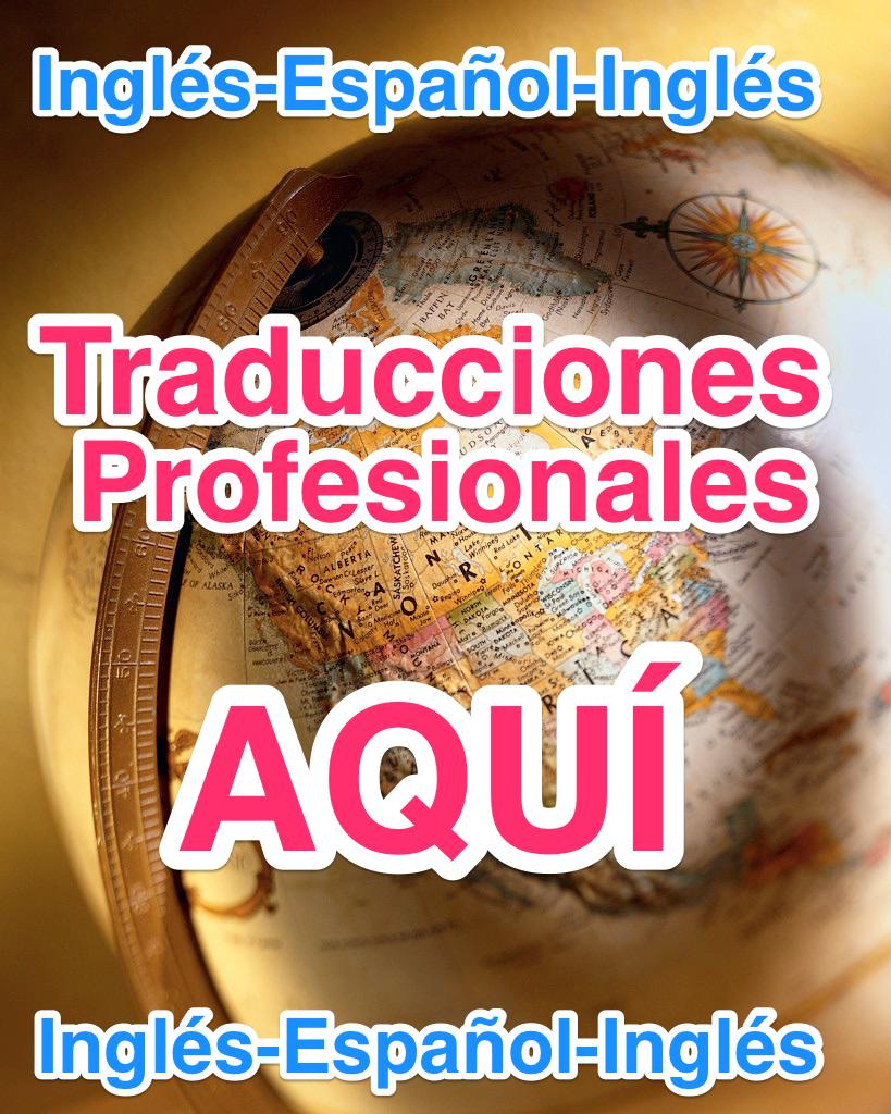 Traductores Profesionales para ti, CLICK AQUÍ