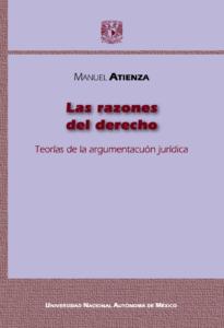 Atienza M 2005 La razones del Derecho Tesis Profesional - 1